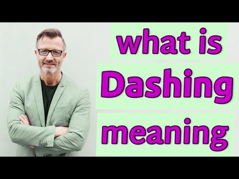 Dashing | Definition Of Dashing