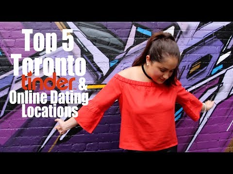 Top 5 Toronto Tinder & Online Dating Meeting Locations