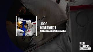 JOOP – The Future (Alex Ender 2018 Festival Mainstage Mix)