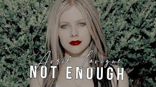 Avril Lavigne - Not Enough (Legendado)