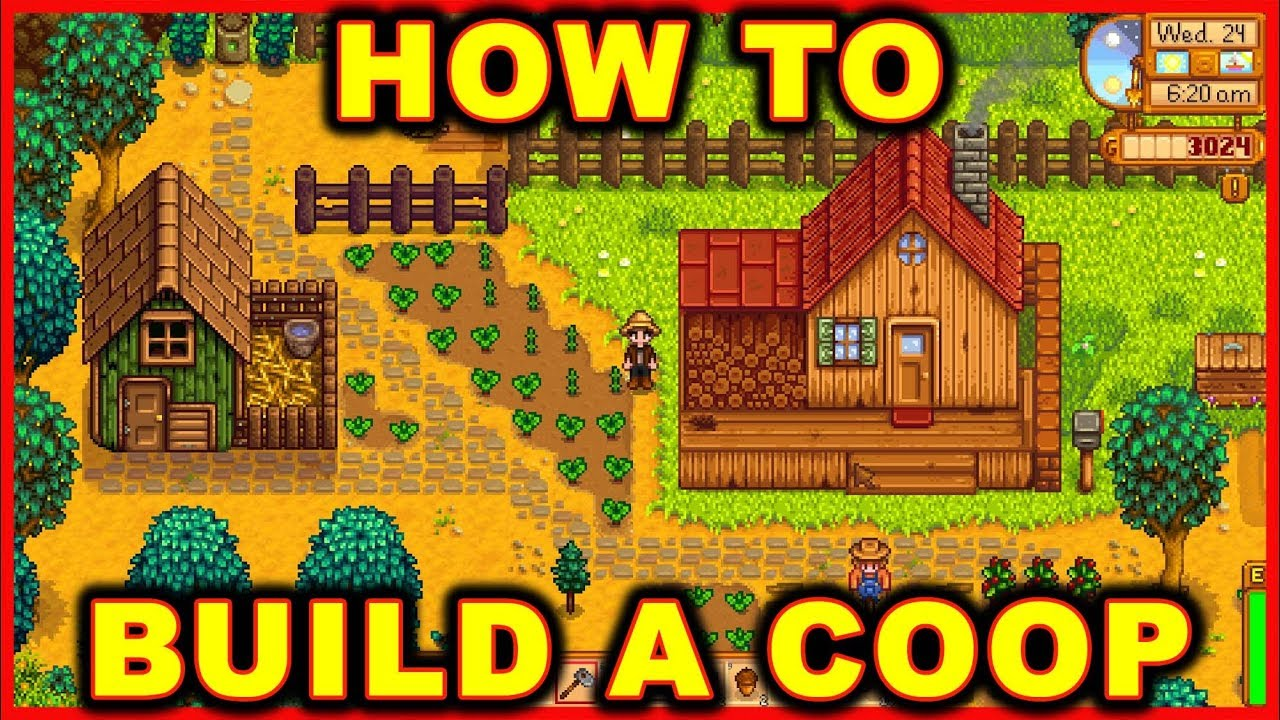 Stardew Valley: How to Build a Coop