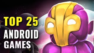 Top 25 Android Games Of 2016, 2017 & 2018