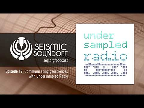 Seismic Soundoff #17: Communicating geosciences with Undersampled Radio