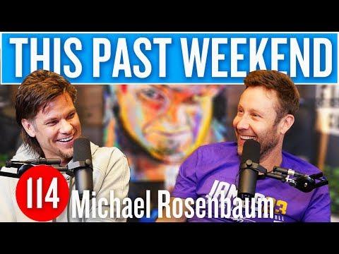 Michael Rosenbaum   This Past Weekend #114