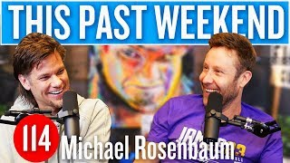 Download lagu Michael Rosenbaum | This Past Weekend #114