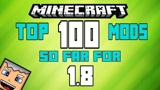 Best 100 MINECRAFT MODS for 1.8! (New 2015) (Actual Minecraft 1.8 Mods)