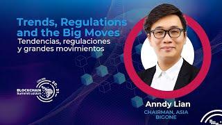 Anndy Lian: Keynote Speech at Blockchain Summit LatAm 2021