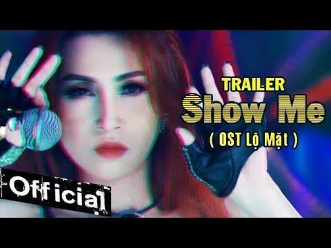 Phim Ca Nhạc Hài Show Me - Vĩnh Thuyên Kim, Duy Phước (Trailer Official)