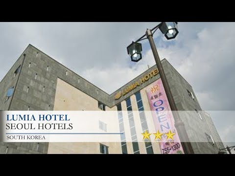 Lumia Hotel 3 Stars Hotel In Seoul ,South Korea