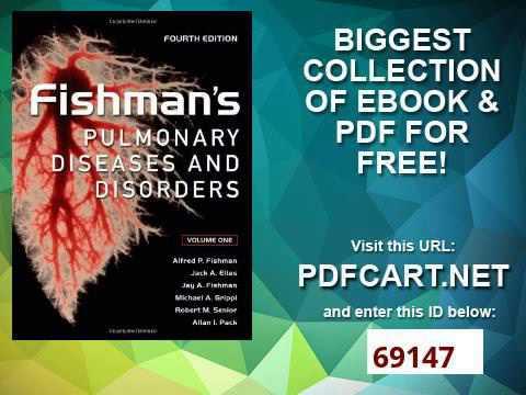 Fishman's Pulmonary Diseases And Disorders 2 Volume Set
