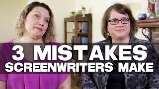 3 Mistakes A Screenwriter Typically Makes On Their First Screenplay