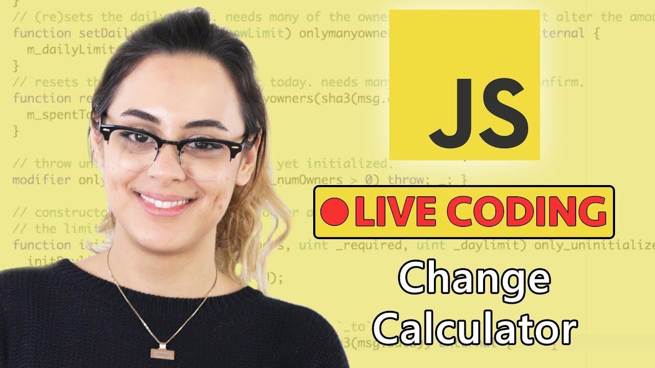 Change Calculator Javascript Exercise