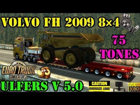 ETS2 - Volvo FH 2009 8x4 Ulferts 75 Tons
