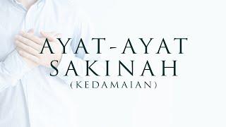 Ayat-Ayat Sakinah (Ketenangan) - أيات السكينة | Ruqyah & Dzikir Penenang Hati | Tadabbur Daily Quran