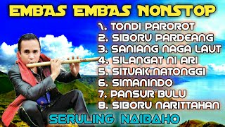 Seruling Batak Seruling Embas Embas Nonstop Mp3 Dengan iringan Keyboard By: Seruling Naibaho