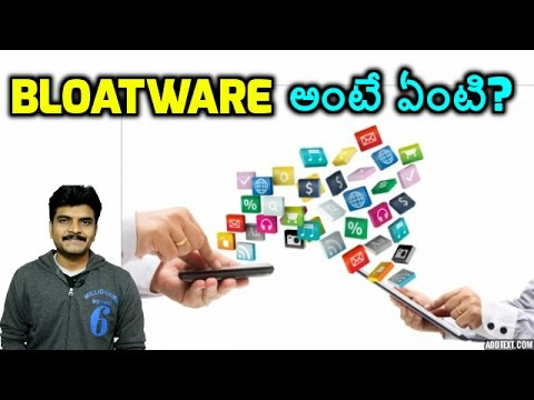 what is bloatware explained in telugu