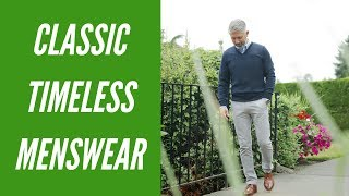 Classic Style and Timeless Menswear Staples