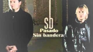 Sin Bandera - Si Tu No Vuelves