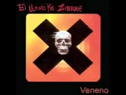 El Último Ke Zierre- Veneno (Letra)