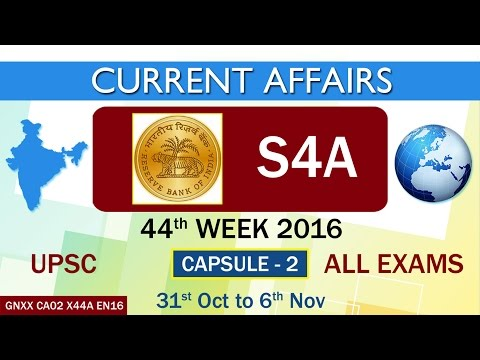 "Current Affairs ""S4A"" Capsule-2 of 44th Week(31st Oct to 6th Nov)of 2016"