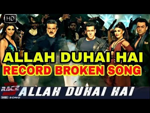 Race 3 Song Allah Hai Duhai Breaks all records before Releasing | Salman khan | Atif Aslam
