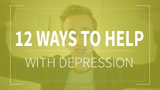 How To Deal With Depression | 12 Ways To Fight Depression And Anxiety