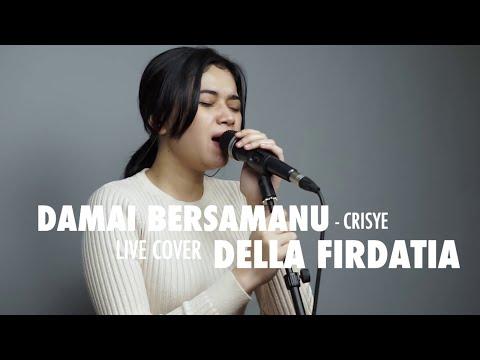 Damai Bersamamu - Chrisye Live Cover Della Firdatia