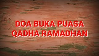 Doa Buka Puasa Qadha Ramadhan Youtube
