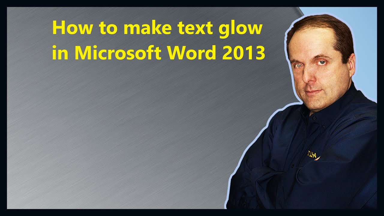 make a word from letters how to make text glow in microsoft word 2013 3991