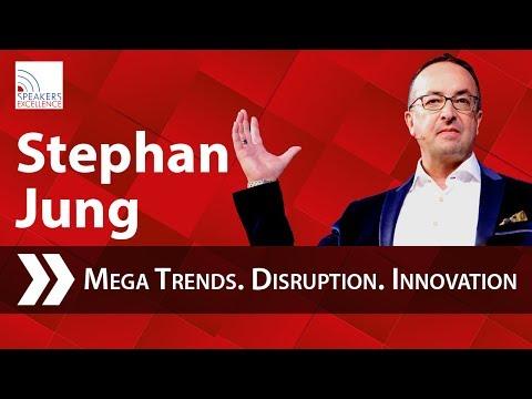 Stephan Jung | Mega Trends. Disruption. Innovation