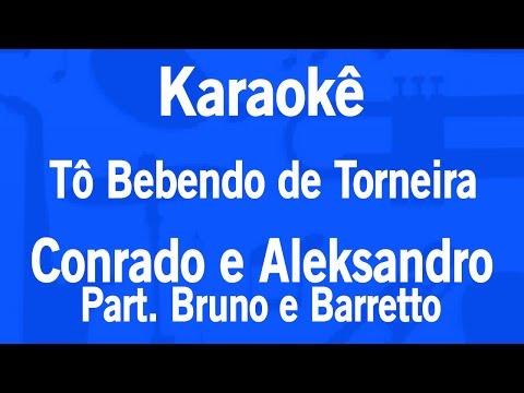 Karaokê Tô Bebendo De Torneira - Conrado E Aleksandro Part.Bruno E Barretto