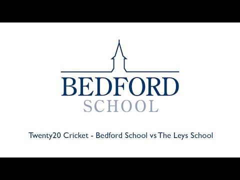 Twenty20 Cricket - Bedford School vs The Leys School