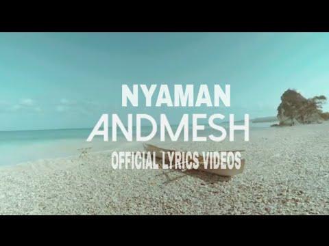 andmesh---nyaman-lirik-(official-music-video)-lirik,