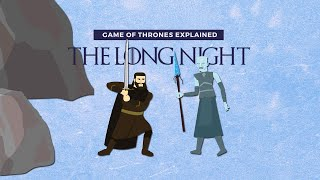 Game of Thrones Explained: The Long Night | Binge Mode | The Ringer