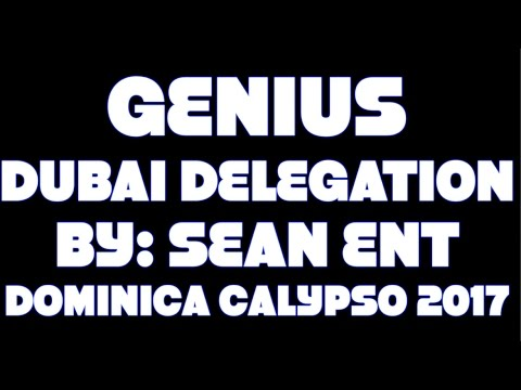 Genius - Dubai Delegation [Dominica Calypso 2017]