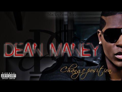 Dean Maney - Change Position [Official Video]