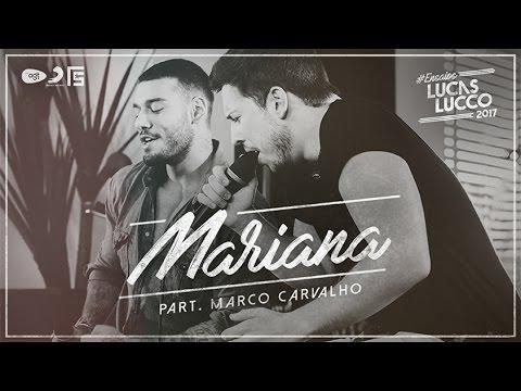 Lucas Lucco part. Marco Carvalho - Mariana #EnsaiosLucasLucco