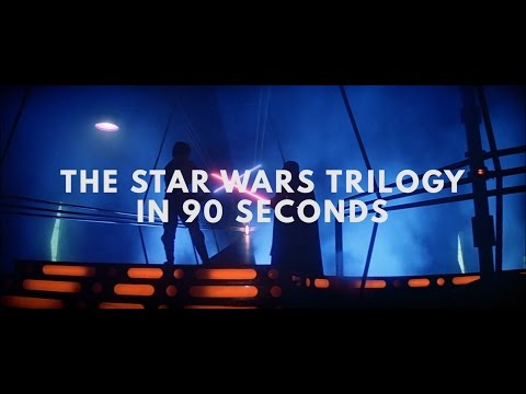 The Star Wars Trilogy in 90 Seconds