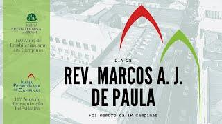 Palavra do Rev. Marcos Antônio José de Paula