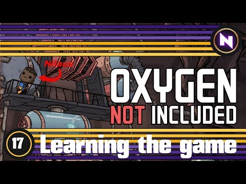 Oxygen Not Included - E17 CHLORINE MASSAGE - Learning the game