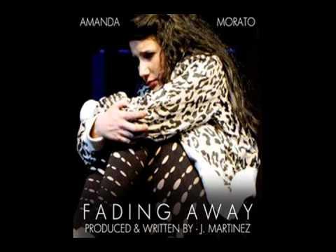 Amanda Morato - Fading Away (Produced By - J. Martinez) HOT NEW R&B!!!