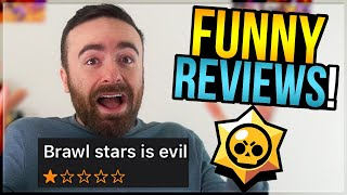 They Said WHAT?! Hilariously BAD Reviews of Brawl Stars (#4)