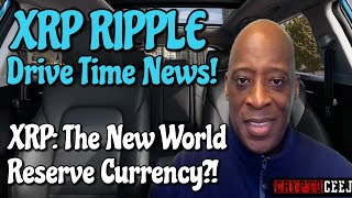 Xrp Ripple NEWS: Xrp the New World Reserve Currency?!!!!