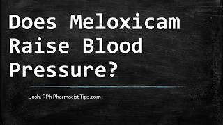 Does Meloxicam cause high blood pressure