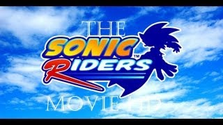 The Sonic Riders Movie HD