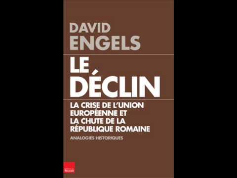 David Engels, Le déclin, Interview, Jean-Noel Jeanneney, France Culture, 21.9.2013