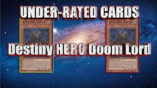 Underrated Card Destiny Hero Doom Lord
