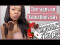 Zodiac Signs on Valentines Day - How to Impress Your Boo!   ZODIAC TALK