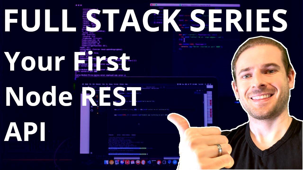 Making your first Node REST API | Beginner's Guide to Full Stack Development