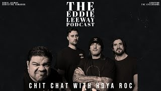 Chit Chat with Hoya Roc of MadBall | The Eddie Leeway Podcast
